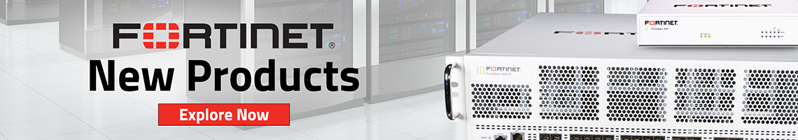 Fortinet New Products Banner